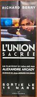 Plakat UNION Heiligen Alexandre Arcady Patrick Bruel Richard Berry 60x160cm