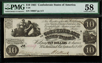 T-28 PF-10 $10 1861 Confederate Currency CSA - Graded PMG 58 - Choice About Unc.