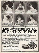 PUBLICITE BI OXYNE POUDRE DENTIFRICE JANE RENOUARDT ARTISTES DE 1910 FRENCH AD