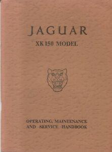 Jaguar XK150 3.4 Litre Coupe & Drophead Original Owners Handbook  - v. good cond