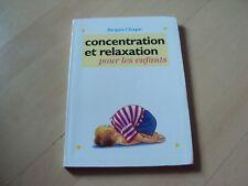 livre CONCENTRATION ET RELAXATION pour les enfants