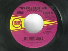 Temptations Papa Was a Rolling Stone / Instrumental 45 Gordy 1972