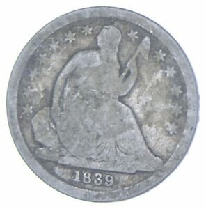 Historic 1839 Seated Liberty Dime *484