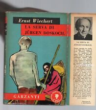 ernst wiechert - la serva di jurgen doskocil - edizione garzanti aprile 1954