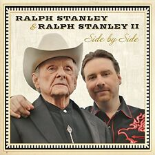 Ralph Stanley and Ralph Stanley II - Side By Side [CD]