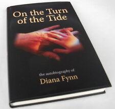 On the Turn of the Tide. Fynn, Diana. Autobiography.MI5, Blitz, Rhodesia.Dreams