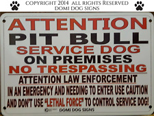 "Metal Attention Pit Bull Service Dog Sign For Fence ,Beware Of Dog 8""x12"""