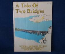 A Tale of Two Bridges: Official Opening of the Houghton Highway Souvenir Book