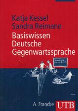 Kessel Reimann, Basiswissen Deutsche Gegenwartssprache, Deutsch, UTB 2704, 2005
