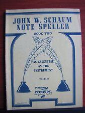 John W Schaum Note Speller Book Two - 1946 PB music lesson