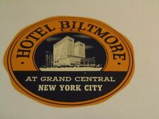 Hotel Biltmore at Grand Central, New York City Luggage Label  6/3