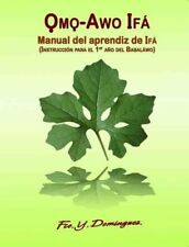 OMO AWO MANUAL DEL APRENDIZ DE IFA (ESPAÑOL) (DIGITALIZADO)