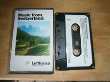Music from Switzerland by Lufthansa German Airlines Cassette- Free Postage