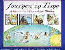 Journeys in Time : A New Atlas of American History by Elspeth Leacock