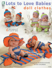 """""""LOTS TO LOVE BABIES DOLL CLOTHES""""~Knit BOOK~6 Sets For 8"""" & 10"""" Dolls~SEE PICS"""