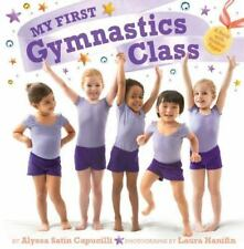 My First Gymnastics Class : A Book with Foldout Pages by Alyssa Satin...