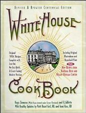 White House Cookbook, Revised and Updated Centennial Edition, Hugo Ziemann, F. L