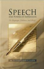 Speech and Power of Expression by Gülen, M. Fethullah