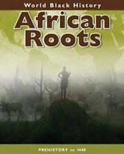 African Roots (World Black History) by Herr, Melody