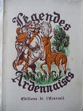 Légendes Ardennaises Aredennes Caruet D' Acremont Sécheret Vaillant 1949