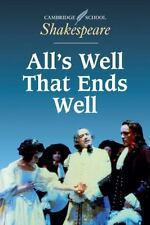 All's Well That Ends Well (cambridge School Shakespeare): By William Shakespeare