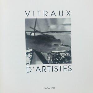 Catalogue de Vitraux EVTA DE 1991, Hervé Télémaque, Albinet, Buraglio, Adami