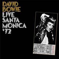 David Bowie - Live Santa Monica '72 (NEW 2 VINYL LP)