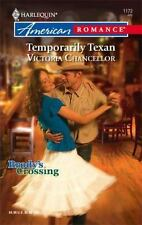 Temporarily Texan by Victoria Chancellor (2007, Paperback)