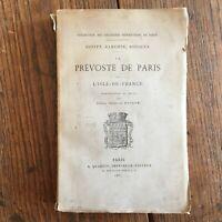 Davity Ranchin Rocoles La Prévosté de Paris et l'Isle-De-France Quantin 1883