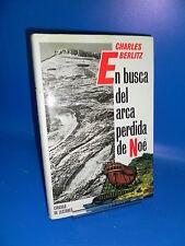 Libro EN BUSCA DEL ARCA PERDIDA DE NOE. Charles Berlizt