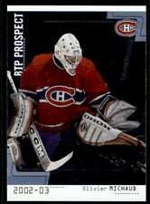 2002-03 BETWEEN THE PIPES OLIVER MICHAUD #101