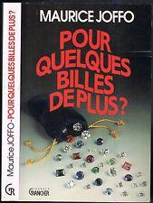 Pour Quelques BILLES de Plus de Maurice JOFFO De la GUERRE aux Bijoux à la Chute