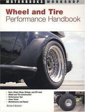 Wheel and Tire Performance Handbook by Richard Newton