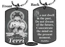 BUDDHA / DO NOT DWELL - Dog tag Necklace/Keychain + FREE ENGRAVING