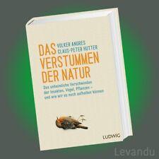 DAS VERSTUMMEN DER NATUR   Das unheimliche Verschwinden der Insekten, Vögel ...