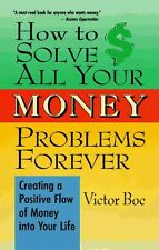 How to Solve All Your Money Problems Forever: Crea