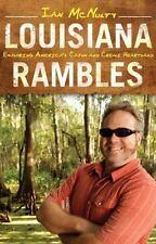 Louisiana Rambles: Exploring America's Cajun and Creole Heartland (Paperback or