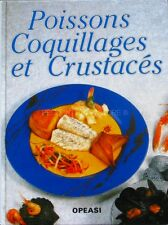 Poissons coquillages et crustacés   - Collectif - Opeasi 1993 - Recettes Bases