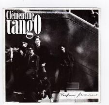 45 TOURS SP CLEMENTINE TANGO PARFUMS FEMININS 54023 MILK SHAKE RECORDS en 1987