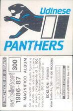 CALCIATORI PANINI 1986/87*FIGURINA STICKER N.300*SCUDETTO IN RASO UDINESE*NEW