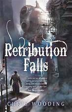 Retribution Falls: Tales of the Ketty Jay (Tales of the Ketty Jay 1), By Chris W