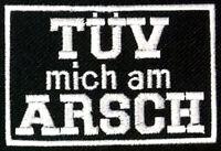 TÜV mich am Arsch Patch - Aufnäher Biker Kutte Streetfighter, Abzeichen