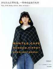 Mantle Cape Poncho Tippet Coat Dress by Ryoko Ttsukiori - Japanese Craft Book