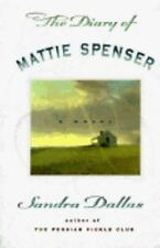 The Diary of Mattie Spenser by Sandra Dallas Autographed First edition