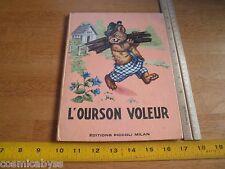 1960 L'Ourson Voleur Picolli childrens book French Jolanda Colominin Mariapia
