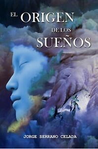 Libro en Fisico El origen de los sueños (Spanish Edition) por Jorge Serrano