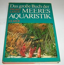 Probst / Lange - Das große Buch der Meeresaquaristik