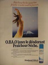 PUBLICITÉ 1972 O.BA.O LE DÉODORANT FRAÎCHEUR SÈCHE - ADVERTISING