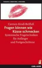 Fragen können wie Küsse schmecken | Carmen Kindl-Beilfuß | Taschenbuch | Deutsch