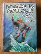 MISSION TO MOULOKIN BY ALAN DEAN FOSTER HC/DJ Science Fiction